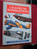 BACVERTCAGI / AVIATION MILITAIRE CHASSEURS BOMBARDIERS 1916-1982 Par GREEN & SWANBOROUGH Des Centaines De Profils - Books