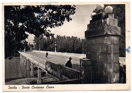 Imola - Ponte Costanzo Ciano - Imola