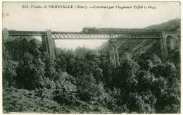 3 - B13619CPA - NEUVIALLE - Viaduc, Pont, Construit Par Eiffel - Texte De Poilu Au Verso - Assez Bon état - ALLIER - Francia