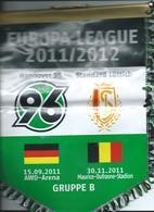 Bid Flag,fanion Football,UEFA ,FC Hannover 96,Germany Vs FC Standard Luttich / Liege ,Belgium - Size23cm/30cm. - Kleding, Souvenirs & Andere