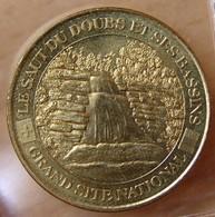Jeton Touristique (25 - Doubs)   VILLERS LE LAC - SAUT DU DOUBS ET SES BASSINS 2002 - Monnaie De Paris
