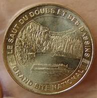 Jeton Touristique (25 - Doubs)   VILLERS LE LAC - SAUT DU DOUBS ET SES BASSINS 2006 - Monnaie De Paris