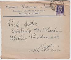 """9357 Eb.   Busta Pensione Ristorante """" Italia """" Albissola Marina Savona Medico Provinciale Littoria 1940 - 1900-44 Victor Emmanuel III"""