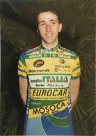Postcard Andrea Tafi - Selle Italia-Eurocar-Mosoca-Galli  - 1990 - Ciclismo