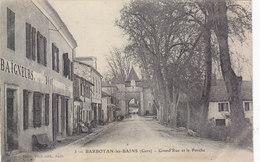"""BARBOTAN LES BAINS: LA GRAND-RUE ET LE PORCHE.MAISON DES BAIGNEURS """"DOAT""""N° 3.1905.B.ETAT. PETIT PRIX - Barbotan"""