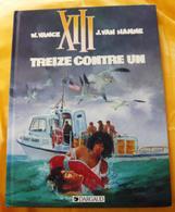 XIII, Treize Contre Un EO 1991 TBE - XIII