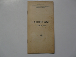 FAHRPLÄNE SAISON 1911 : DONAU-DAMPFSCHIFFAHRTS GESELLSCHAFT - Europe