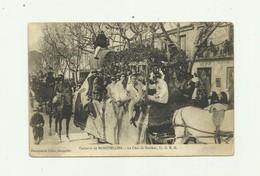 34 - MONTPELLIER - Le Carnaval Le Char De Bacchus U G E M Gros Plan Animé Bon état - Montpellier