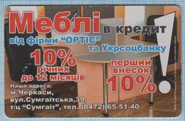 UKRAINE Cherkasy Phone Card Phonecard Ukrtelecom Advertising Furniture On Credit From ORTIS And Ukrsotsbank 02/04 - Ukraine