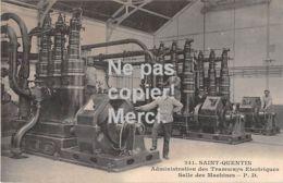 02 Saint Quentin Administration Des Tramways Electriques - Salle Des Machines - 1914 - Saint Quentin