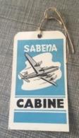 Aviation Sabena étiquette à Bagage SABENA Années 50 60 Vierge Excellente Condition CABINE - Baggage Labels & Tags