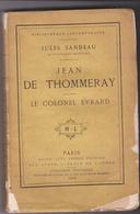 Jean De Thommeray - Le Colonel Evrard   JULES SANDEAU - Books, Magazines, Comics