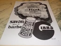ANCIENNE PUBLICITE  MOUSSE ABONDANTE SAVON A BARBE GIBBS   1928 - Perfumes & Belleza
