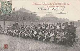 Lons Le Saunier - 44ème Régiment D'infanterie - Feu Sur Quatre Rangs, Chargez - Lons Le Saunier