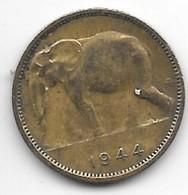 Belgium Congo 1 Franc  1944   Km 26  Vf - Congo (Belge) & Ruanda-Urundi