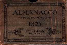 94334) BUSTINA DELL'ALMAMANACCO DEL 1927-FRATELLI CELLA MILANO CON PUBBLICITà - Calendars