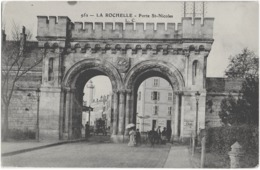 LA ROCHELLE - PORTE ST-NICOLAS - BELLE ANIMATION - VERS 1900 - La Rochelle