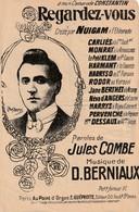 (POUSTHOMIS )regardez Vous , NUIGAM , MONRAY , Paroles JULES COMBE , Musique D BERNIAUX - Partitions Musicales Anciennes