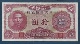 CHINE -  Billet De 10 Yuan De 1943 - China