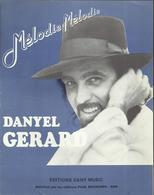 """""""Melodie, Mélodie"""" - Danyel Gérard - Paroles De R. R. Beranger Et Paul Slade. Musique De Danyel Gérard - Musik & Instrumente"""