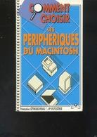 Livre - Informatique - Otwaschkau, Vuylsteke, Comment Choisir Les Périphériques Du Macintosh - Informatique