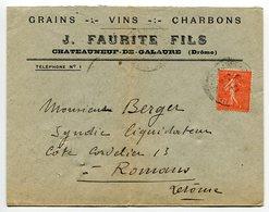ENVELOPPE J. FAURITE FILS Grains Vins Charbons à Chateauneuf De Galaure   Drôme - Marcophilie (Lettres)