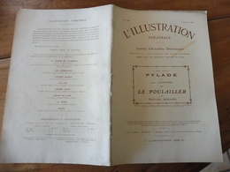 1909 L'illustration Théâtrale  - PYLADE, Par Louis Legendre-   LE POULAILLER , Par Tristan Bernard - Théâtre