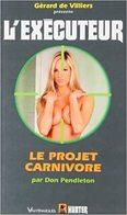 N° 267   L' Executeur  - LLe Projet Carnivore  –20 Janvier 2010– - Gerard De Villiers