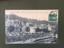 LONGWY BAS Le 18ème Bat De Chasseurs à Pied Aux Grèves De Longwy - Longwy