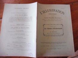 1909 L'illustration Théâtrale  - LA ROUTE D'EMERAUDE , Par Jean Richepin (d'après Le Roman D'Eugène DEMOLDER) - Theatre