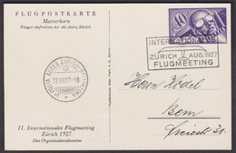 FLUGPOST PRIVATGANZSACHE NR 19  /  FLUGMEETING ZUERICH 22.VIII 1927 - Stamped Stationery