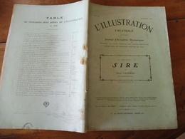 1909 L'illustration Théâtrale  -  SIRE  Par  Henri Lavedan - Theatre