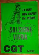 MINES D'OR DE SALSIGNE Aude Affiche CGT Mineurs Grèves Années 1990 - Affiches