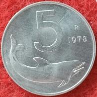 REPUBBLICA ITALIANA - 5 LIRE DELFINO  1978 CONSERVAZIONE FDC - 5 Lire
