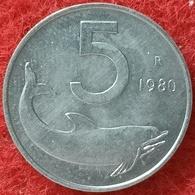 REPUBBLICA ITALIANA - 5 LIRE DELFINO  1980 CONSERVAZIONE FDC - 5 Lire