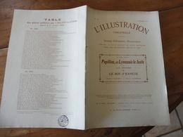 1909 L'illustration Théâtrale  - PAPILLON, Dit LYONNAIS Le JUSTE  Par Louis Bénière - LE ROI S'ENNUIE Par Albéric Cahuet - Theatre