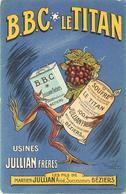 B.B.C. LE TITAN (soufre) Usines Jullian Frères Béziers, Carte Illustrée Par Raoul Vion.(carte Vendue En L'état). - Publicité