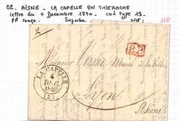 02 - AISNE - LA CAPELLE EN THIERACHE - Lettre Du 4 Decembre 1840 - Cad Type 13 -PP Rouge - Superbe - Marcophilie (Lettres)