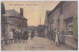 VALDAMPIERRE (Oise) - Rue De L'Eglise - France