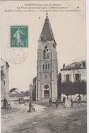 Barcy - La Place Communale Après Le Bombardement - 1915 - Guerre 1914-18