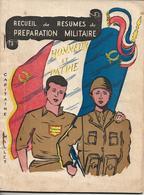 Recueil De Résumés De Préparation Militaire - Capitaine Millet _ 1953 - Books