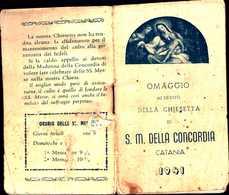 94363) CALENDARIETTO DEL 1941-OMAGGIO DELLA CHIESETTA DI S.M. DELLA CONCORDIA-CATANIA - Calendriers
