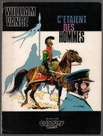 Curiosity Magazine: C'étaient Des Hommes William Vance (Michel Deligne 1976) - Bruno Brazil