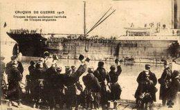 CROQUIS DE GUERRE 1915 TROUPES BELGES ACCLAMANT L'ARRIVE DE TROUPES ANGLAISES 1914/15 WWI WWICOLLECTION - Guerre 1914-18