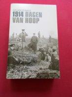 1914 - Dagen Van Hoop - Door Lyn Macdonald     - Eerste Wereldoorlog - Guerra 1914-18
