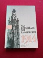 Van Roeselare Tot Langemark - Door Baccarne En Steen     - TweedePi Wereldoorlog - Beveren - Langemark-Poelkapelle