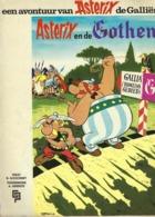 EEN AVONTUUR VAN ASTERIX DE FALLIER - ASTERIX EN DE GOTHEN (NEDERLANDS DUTCH) - Asterix