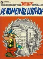 EEN AVONTUUR VAN ASTERIX DE GALLIER- DE ROMEINSE LUSTHOF (NEDERLANDS DUTCH) - Asterix