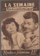 Radio : LA SEMAINE RADIOPHONIQUE  N°30 Du 25 Juillet 1954/ VERLOR ET DAVRIL En Couverture  (CAT1836) - Libri, Riviste, Fumetti