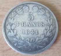 France - Monnaie 5 Francs Louis Philippe 1 1841 W En Argent - TB+ - Achat Immédiat - France
